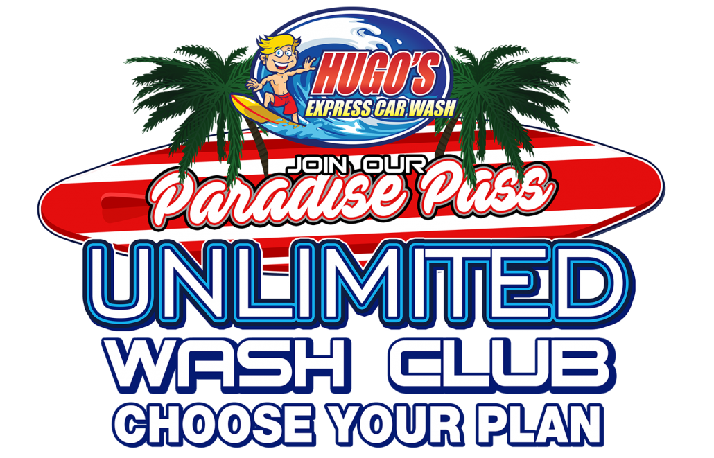 Hugo's Express Car Wash: Paradise Pass Unlimited Wash Club - Choose Your Plan!